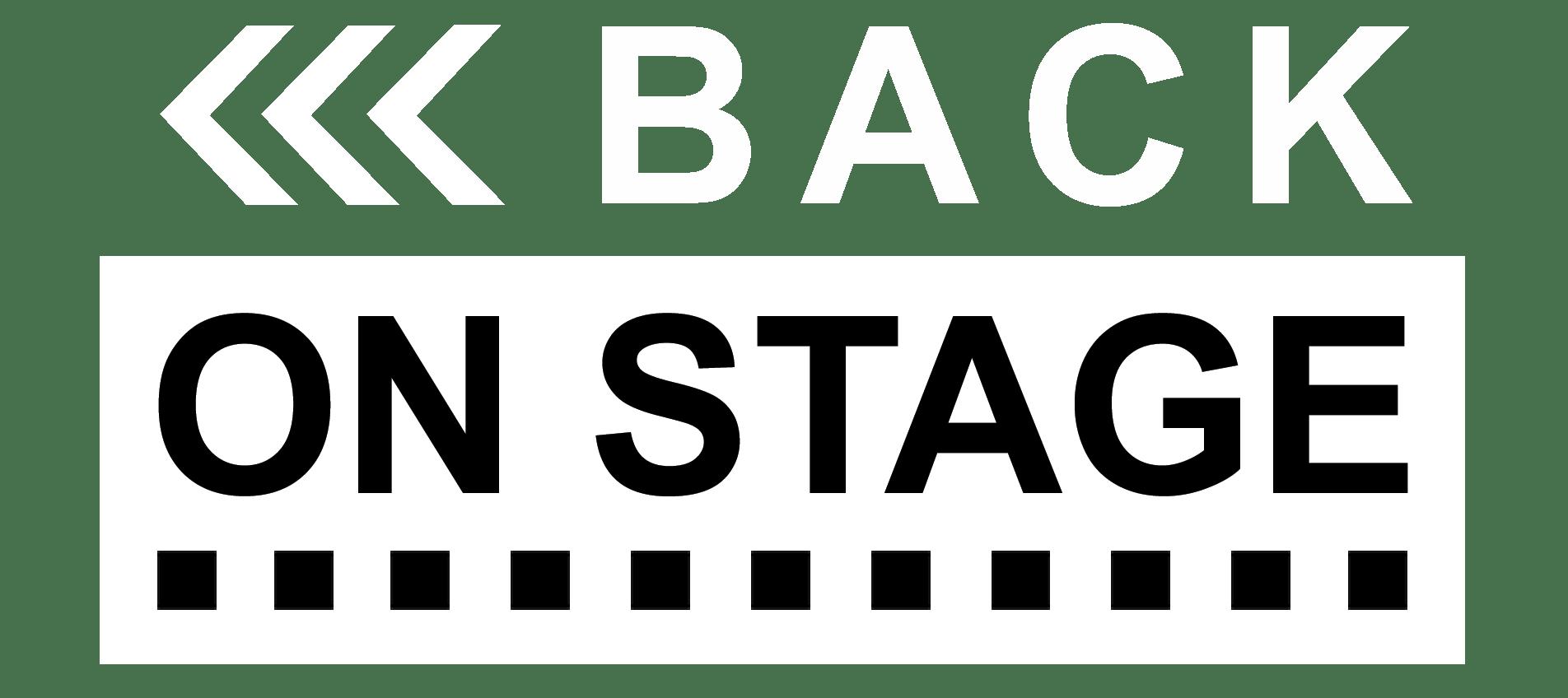 BACK ON STAGE